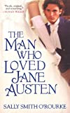 The Man Who Loved Jane Austen