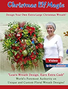 "How To Make a Christmas Wreath: Video/DVD; ""Christmas Elf Magic"""
