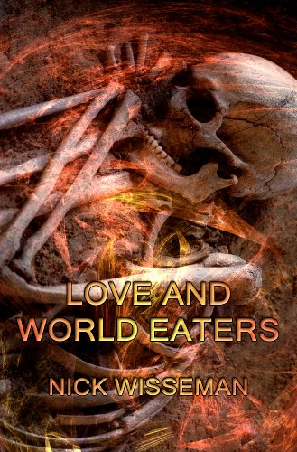 Free Kindle Book : Love and World Eaters (Short Story)