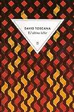 vignette de 'El último lector (David Toscana)'