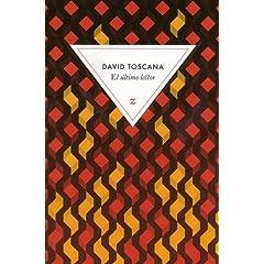 El ultimo lector - David Toscana