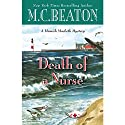Death of a Nurse Audiobook by M. C. Beaton Narrated by Graeme Malcolm