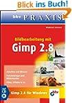 Bildbearbeitung mit GIMP 2.8 (bhv Pra...