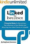 Linked to Influence: 7 Powerful Rules...