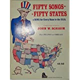 Fifty Songs for Fifty States ~ John W. Schaum