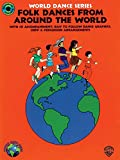 Folk Dances from Around the World: Book & CD (World Dance Series)