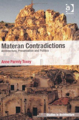 Materan Contradictions: Architecture, Preservation and Politics (Ashgate Studies in Architecture)