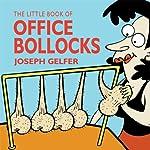 The Little Book of Office Bollocks | Joseph Gelfer