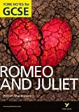John Polley Romeo and Juliet : York Notes for GCSE 2010 by Polley, John 1st (first) Edition (2010)