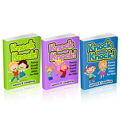 Johnny B. Laughing - Knock Knock Joke Collection Set 2 (3-books-in-1): 150+ Knock Knock Jokes for Kids (Knock Knock Jokes for Kids!) (English Edition)