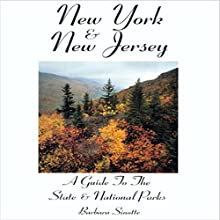 New York & New Jersey: A Guide to the State and National Parks (       UNABRIDGED) by Barbara Sinotte Narrated by Gregory Shinn