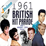 The 1961 British Hit Parade Part 2 Vol. 1