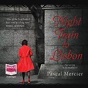Night Train to Lisbon | [Pascal Mercier]