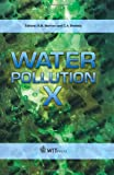 Wessex Institute of Technology, UK and A.M. MARINOV, University Politehnica of Bucharest, Romania C.A. BREBBIA Water Pollution X (WIT Transactions on Ecology and the Environment)