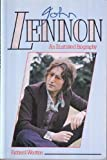 img - for John Lennon: An Illustrated Biography book / textbook / text book