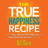 img - for The TRUE Happiness Recipe book / textbook / text book