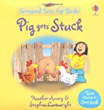 Pig Gets Stuck/The Silly Sheepdog (Farmyard Tales Flip Books) Heather Amery
