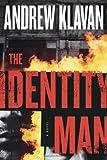 The Identity Man: An Otto Penzler Book