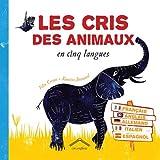 """Afficher """"Les cris des animaux en cinq langues"""""""