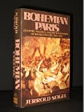 img - for Bohemian Paris by Jerrold Seigel (1986-03-24) book / textbook / text book