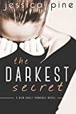 The Darkest Secret: A New Adult Romance Novel
