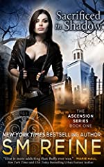 Sacrificed in Shadow: An Urban Fantasy Novel (The Ascension Series Book 1)