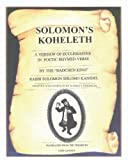 Solomon's Koheleth: A Version of Ecclesiastes in Poetic Rhymed Verse