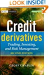 Credit Derivatives: Trading, Investin...