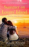 Summer on Lovers' Island (A Jewell Cove Novel) by Donna Alward