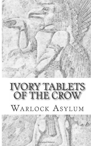 The Ivory Tablets of the Crow:: A Translation of the Dup Shimati