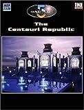 Babylon 5: The Centauri Republic