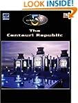The Centauri Republic Fact Book (Baby...
