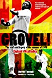 Grovel!: The Story & Legacy of the Summer of 1976