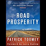 The Road to Prosperity: How to Grow Our Economy and Revive the American Dream | Patrick Toomey