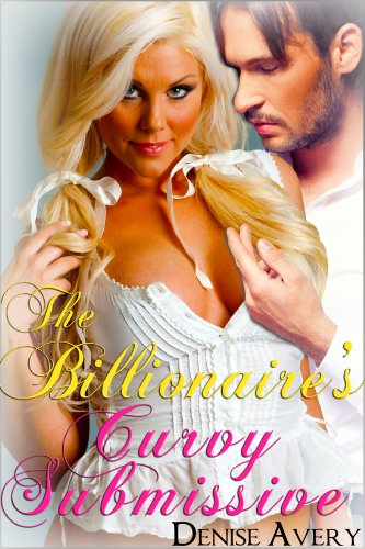 The Billionaire's Curvy Submissive