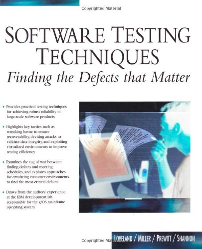 Software Testing Techniques: Finding The Defects That Matter
