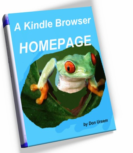..A Kindle Browser HOMEPAGE ...ONE CLICK to NEWS, GMAIL, YAHOO mail, election coverage in Kindle's browser