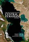 The Routledge Atlas of Central Eurasian Affairs