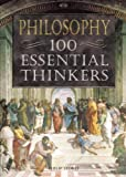 Philosophy: 100 Essential Thinkers (1592700462) by Stokes, Philip
