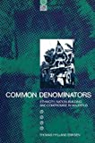 img - for Common Denominators: Ethnicity, Nation-Building and Compromise in Mauritius (Global Issues Series) book / textbook / text book