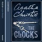The Clocks Hörbuch von Agatha Christie Gesprochen von: Hugh Fraser