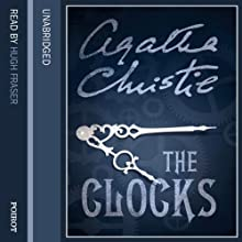 The Clocks | Livre audio Auteur(s) : Agatha Christie Narrateur(s) : Hugh Fraser