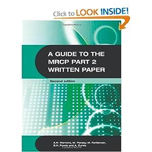 A Guide to the MRCP Part 2 Written Paper (Hodder Arnold Publication) 51p1hDjK5KL._BO2,204,203,200_PIsitb-sticker-arrow-click,TopRight,35,-76_AA300_SH20_OU01_