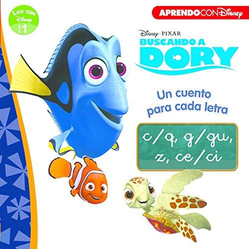 Buscando a Dory. Un cuento para cada letra: c/q, g/gu, z, ce/ci (Leo con Disney Nivel 1) (BUSCANDO A NEMO)