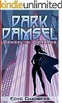 Damsel In Distress (Dark Damsel Book...