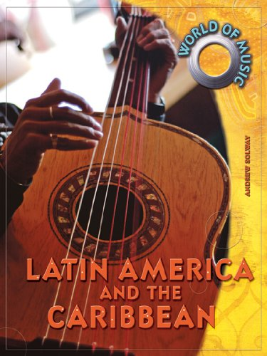 Latin America and the Caribbean (World of Music)