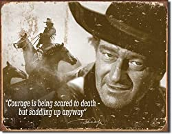 "John Wayne - Courage Tin Sign 16""w x 13""H"