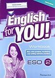 English For You. 2º ESO - Workbook 2, English Edition