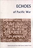 img - for Echoes of Pacific War: Papers from the 7th Tongan History Conference Held in Canberra in January 1997 book / textbook / text book