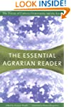 The Essential Agrarian Reader: The Fu...